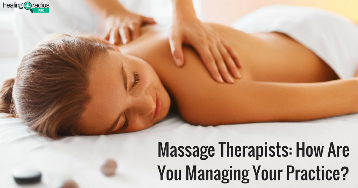 massage_therapists-_how_are_you_managing_your_practice
