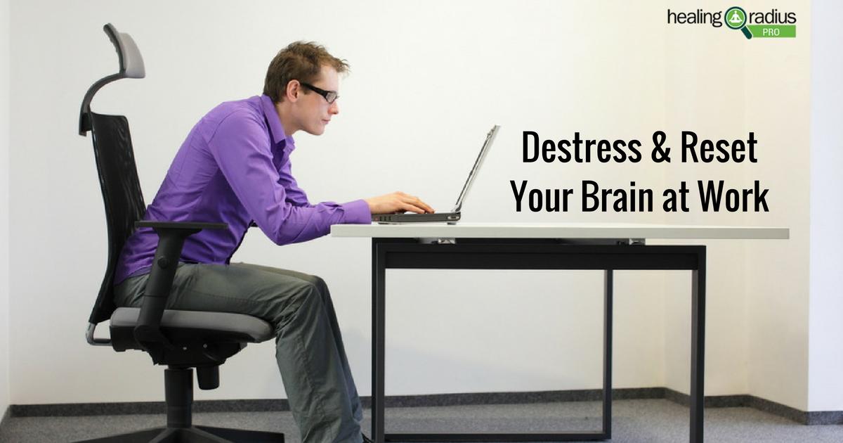 Destress_&_Reset_Your_Brain_at_Work