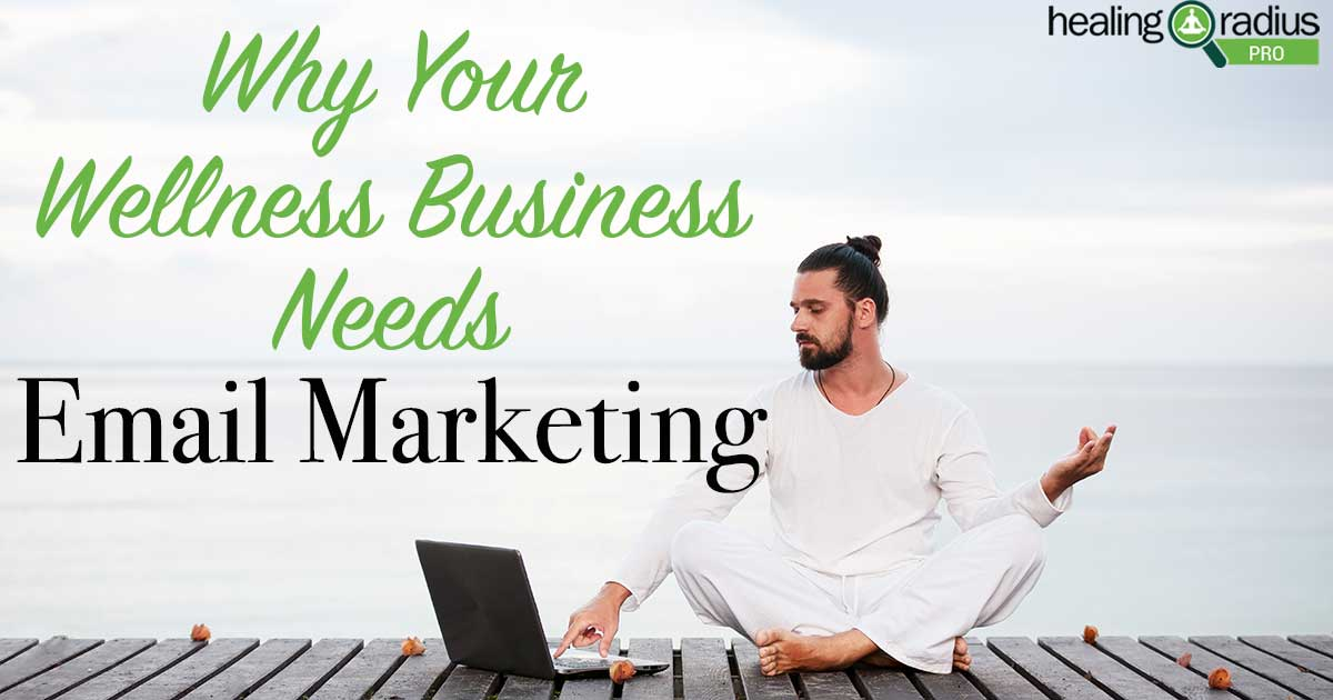 why-your-wellness-center-needs-email-marketing